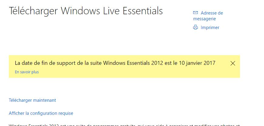 Ceci dit, je trouve également un comble que Windows ait, en son temps (avant le 01/01/2017), mis en téléchargement la suite Windows Live Essentials qui plante sur W10 ! Encore merci.